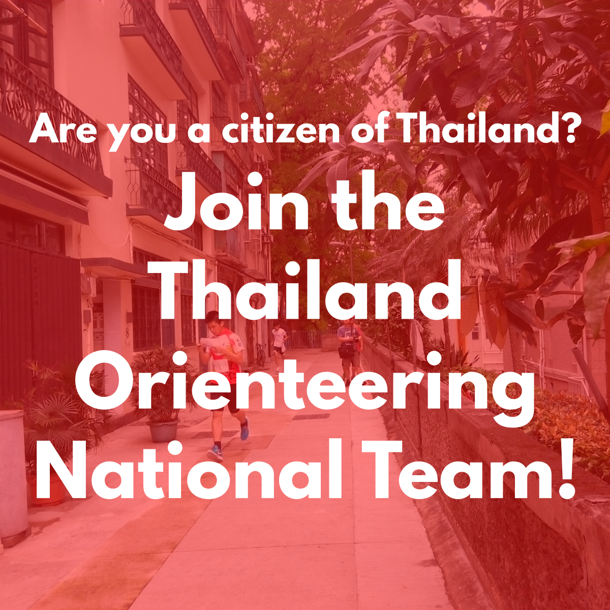 Are you a citizen of Thailand? Join the Thailand Orienteering National Team!