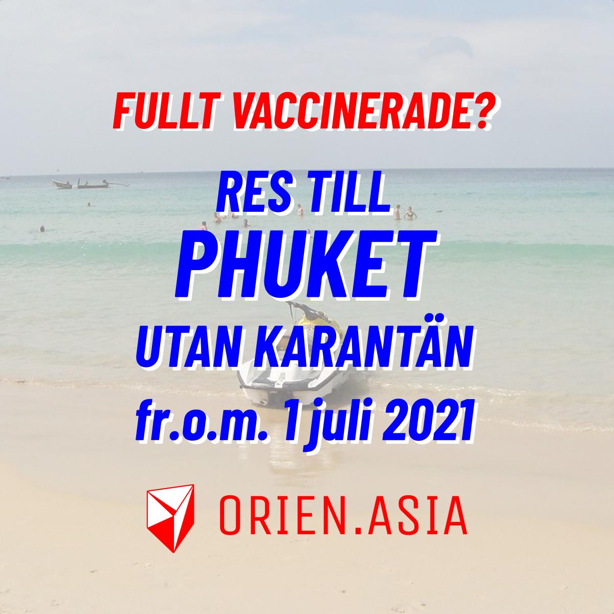 Res till Thailand - du som är fullt vaccinerad slipper karantän fr.o.m. 1 juli 2021